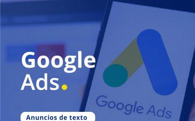 Google Ads / Anuncios de Texto